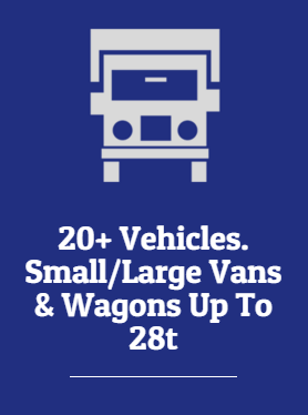 20+ Vehicles. Small/Large Vans & Wagons Up To 28t